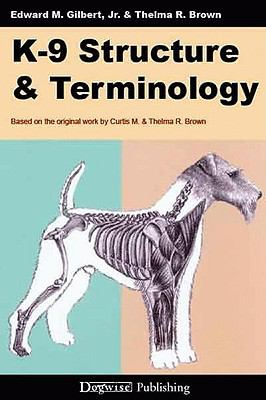 K-9 Structure & Terminology 9781929242702