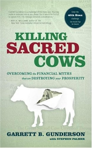 Killing Sacred Cows: Overcoming the Financial Myths That Are Destroying Your Property 9781929774517