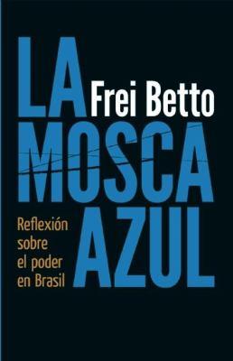 La Mosca Azul: Reflexion Sobre el Poder en Brasil 9781921700064