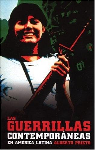 Las Guerrillas Contemporaneas en America Latina 9781921235542