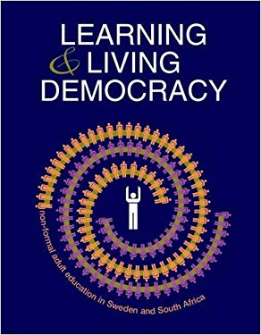 Learning and Living Democracy 9781920118648