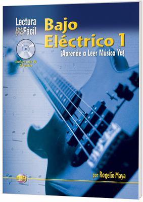 Lectura Fcil -- Bajo Elctrico, Vol 1: Aprende a Leer Msica YA! (Spanish Language Edition), Book & CD 9781928827603