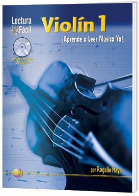 Lectura Fcil -- Violn, Vol 1: Aprende a Leer Msica YA! (Spanish Language Edition), Book & CD 9781928827610