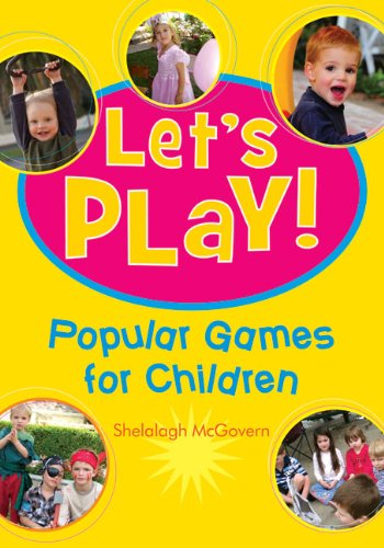 Let's Play!: 100 Popular Games for Children 9781921295348