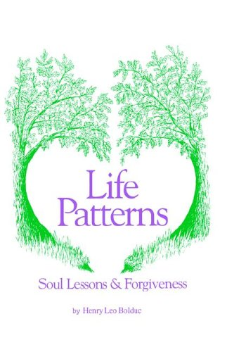 Life Patterns Guidebook to Past-Life Regression, Soul Lessons and Forgiveness 9781929661046