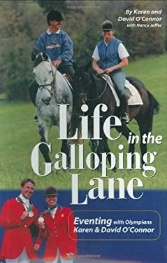 Life in the Galloping Lane 9781929164240