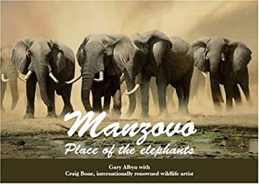 Manzovo: Place of the Elephants [With CD] 9781920143220
