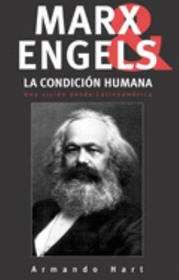Marx, Engels y La Condicion Humana: Una Vision Desde Latinoamerica 9781920888206
