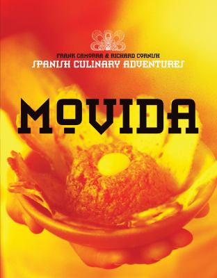 Movida: Spanish Culinary Adventures 9781921259395