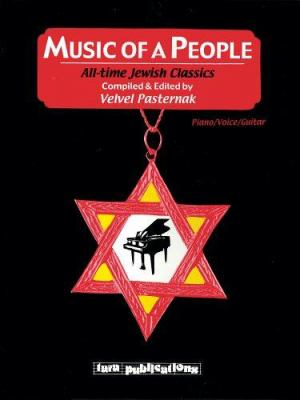 Music of a People: All-Time Jewish Classics 9781928918257