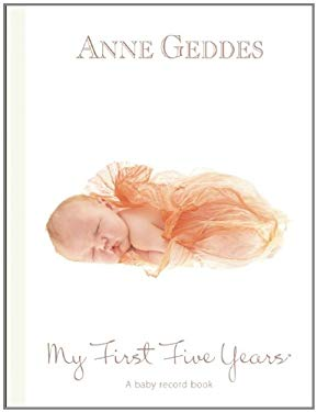 My First Five Years: A Baby Record Book: Beginnnings 9781921652370