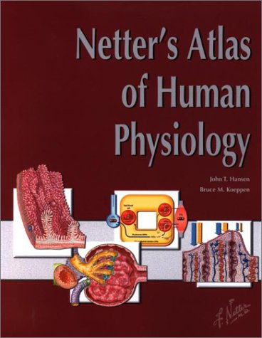 Netter's Atlas of Human Physiology 9781929007011
