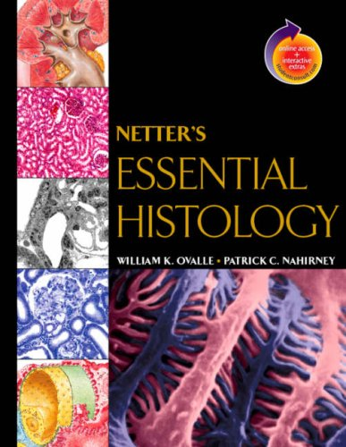 Netter's Essential Histology: With Student Consult Online Access 9781929007868