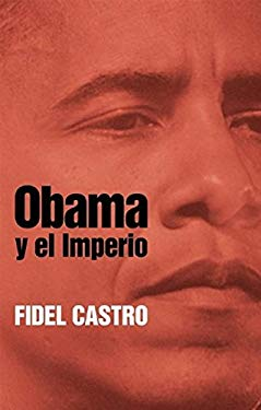 Obama y el Imperio = Obama and the Empire 9781921700002