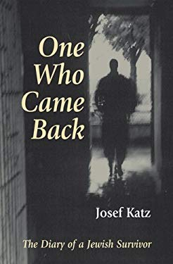 One Who Came Back: The Diary of a Jewish Survivor 9781928755074