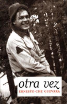 Otra Vez: Diario Inedito del Segundo Viaje Por Latinoamerica 9781920888787