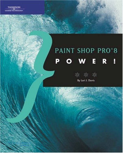 Paint Shop Pro 8 Power! 9781929685387