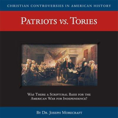 Patriots Vs. Tories (CD) 9781929241682
