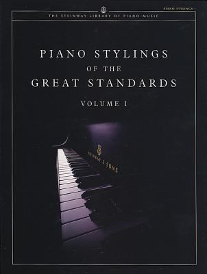 Piano Stylings of the Great Standards, Vol 1 9781929009138