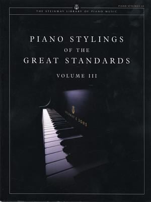 Piano Stylings of the Great Standards, Vol 3 9781929009176