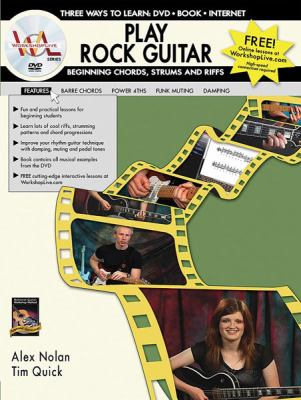 Play Rock Guitar: Beginning Chords, Strums and Riffs [With Book]