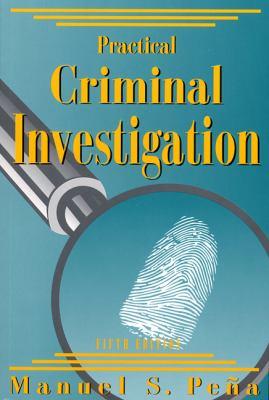 Practical Criminal Investigation 9781928916116