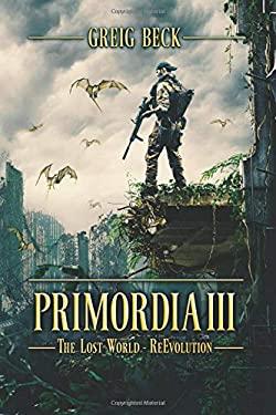 Primordia 3: The Lost WorldRe-Evolution