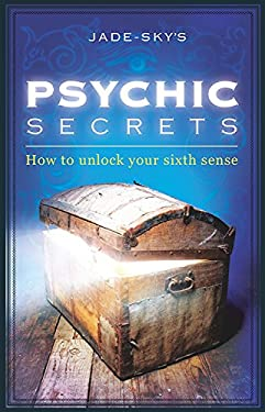 Psychic Secrets: How to Unlock Your Sixth Sense 9781921878480