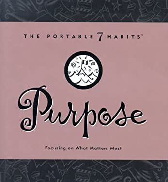 Purpose: Focusing on What Matters Most