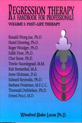 Regression Therapy: A Handbook for Professionals 9781929661213