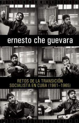Retos de la Transicion Socialista en Cuba (1961-1965) 9781921438219