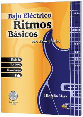 Ritmos Bsicos -- Bajo Elctrico: Para Principiantes (Spanish Language Edition), Book & CD 9781928827665