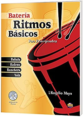 Ritmos Bsicos -- Batera: Para Principiantes (Spanish Language Edition), Book & CD 9781928827689