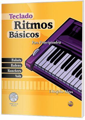 Ritmos Bsicos -- Teclado: Para Principiantes (Spanish Language Edition), Book & CD 9781928827672