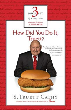 S. Truett Cathy: Principles for Success in Business and Life