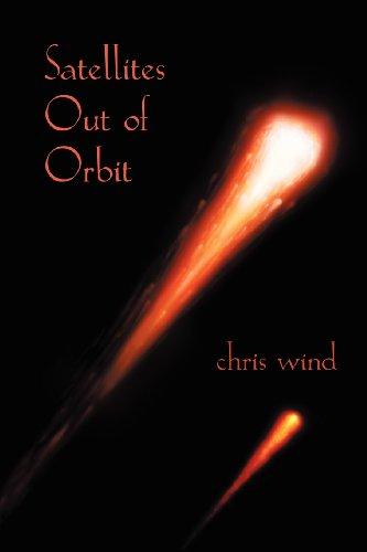 Satellites Out of Orbit 9781926891163