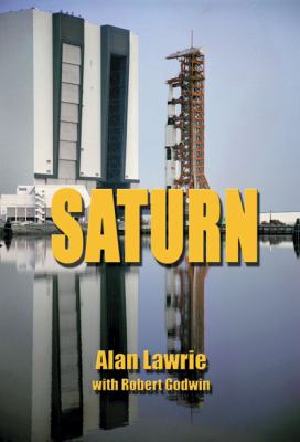 Saturn V: The Complete Manufacturing and Test Records Plus Supplemental Material [With DVD] 9781926592145