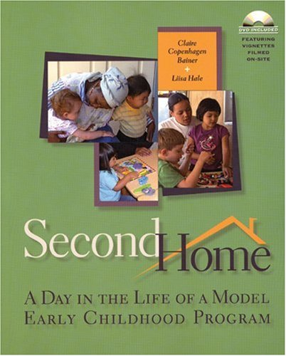 Second Home: A Day in the Life of a Model Early Childhood Program [With DVD] 9781929610921
