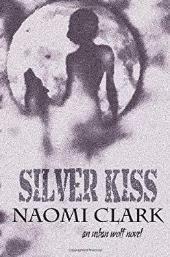 Silver Kiss 9781920441128