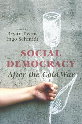 Social Democracy After the Cold War 9781926836874