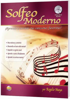 Solfeo Moderno: Aprende a Entonar Tus Canciones Favoritas! (Spanish Language Edition), Book & CD 9781928827641