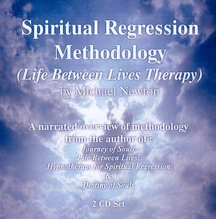 Spiritual Regression Methodology CD Set: Life Between Lives Therapy 9781929661039