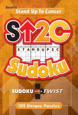 Stand Up 2 Cancer Sudoku: Sudoku with a Twist 9781929774937