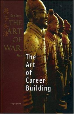 Sun Tzu's the Art of War Plus the Art of Career Building 9781929194247