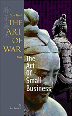 Sun Tzu's the Art of War Plus the Art of Small Business 9781929194254