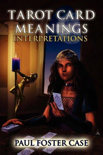 Tarot Card Meanings: Interpretations 9781926667072