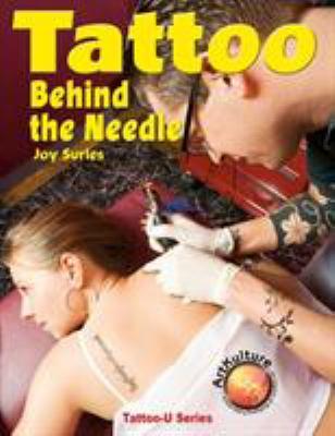 Tattoo: Behind the Needle 9781929133789