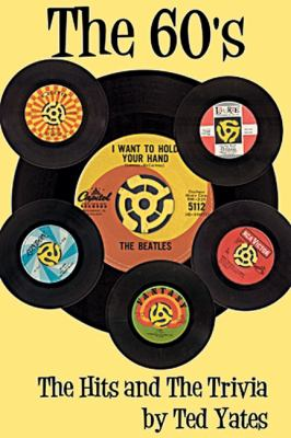 The 60's: The Hits and the Trivia [With CD (Audio)] 9781926592183