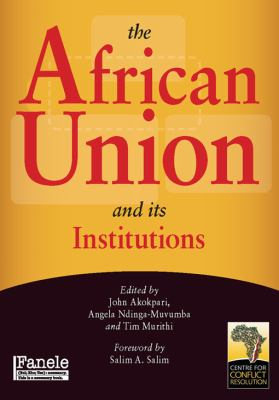 The African Union and Its Institutions 9781920196035