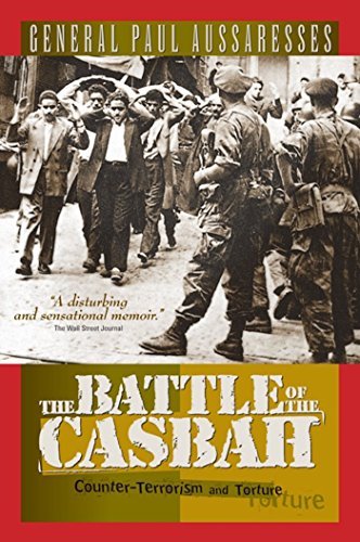 The Battle of the Casbah: Terrorism and Counter-Terrorism in Algeria 1955-1957 9781929631308
